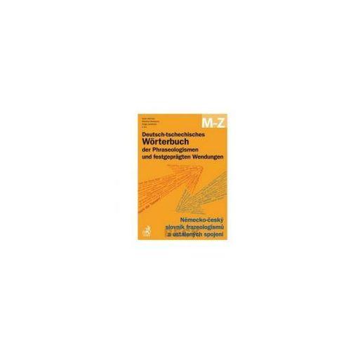 Deutsch-tschechisches Wörterbuch der Phraseologismen A-L, M-Z (9788074001758)