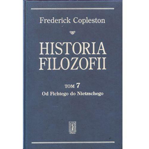 Historia filozofii. Tom 7. Od Fichtego do Nietzschego (9788321118154)
