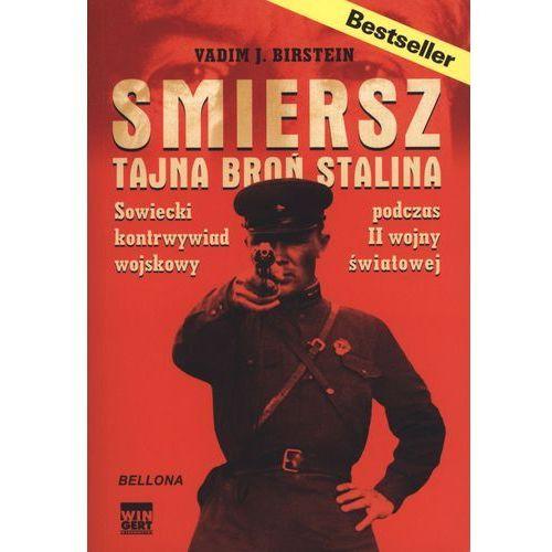 Smiersz Tajna broń Stalina Sowiecki kontrwywiad podczas II wojny światowej, oprawa miękka