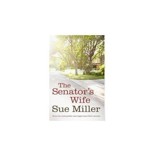 Senator`s Wife, Miller Sue