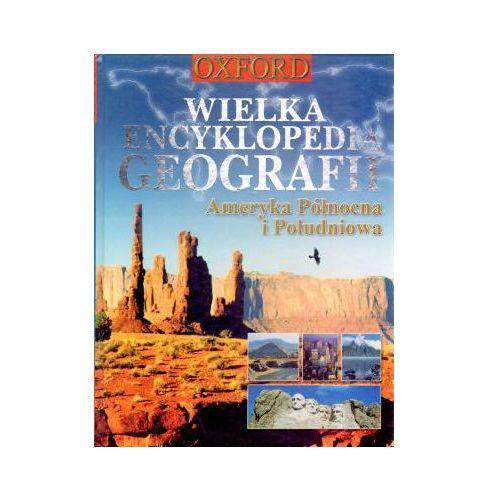 Wielka encyklopedia geografii. Ameryka Północna i Południowa (8374251379)