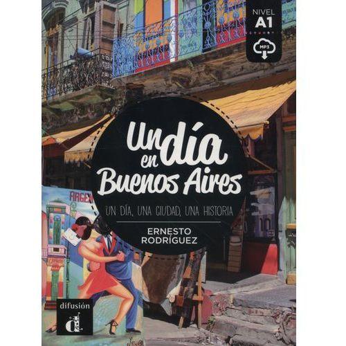 Un dia en Buenos Aires - Ernesto Rodriguez, oprawa miękka