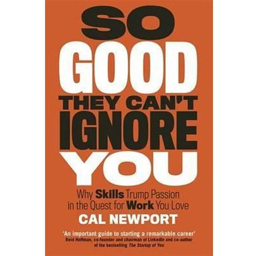 So Good They Can't Ignore You, Newport, Cal