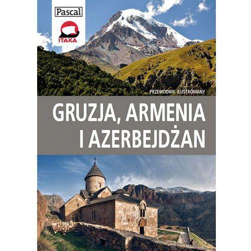 OKAZJA - Gruzja, Armenia I Azerbejdżan. Przewodnik Ilustrowany, Adamczak, Sławomir