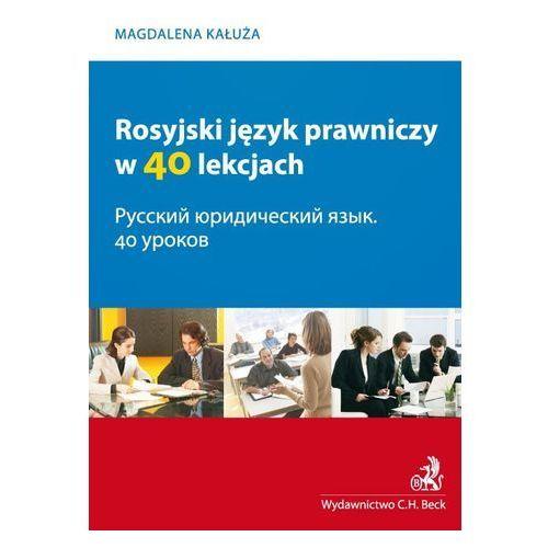Rosyjski język prawniczy w 40 lekcjach (9788325528232)
