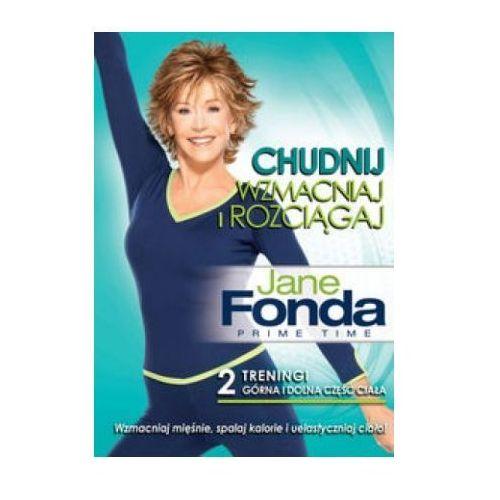 Jane Fonda Chudnij Wzmacniaj i Rozciągaj (5905116012181)