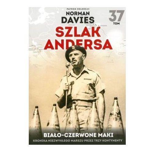 Szlak Andersa T.37 Biało-czarwone maki (9788381178532)