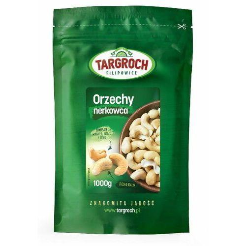 TARGROCH 1kg Orzechy nerkowca, Indie