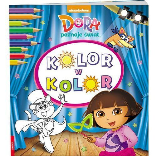 Dora poznaje świat Kolor w kolor - Praca zbiorowa, Ameet