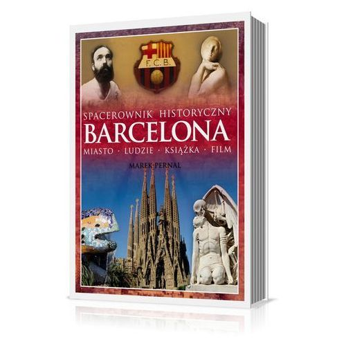 Barcelona Spacerownik historyczny (424 str.)