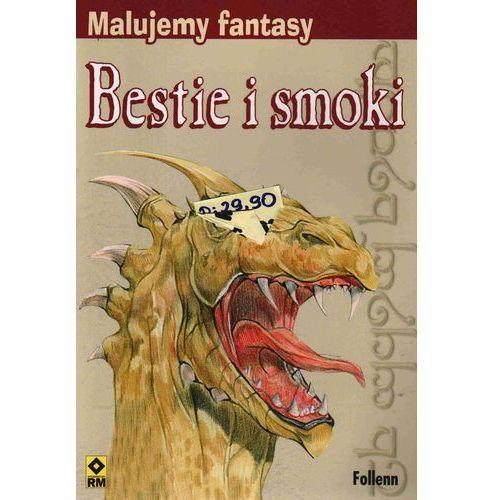 Malujemy Fantasy. Bestie i Smoki, pozycja wydana w roku: 2010