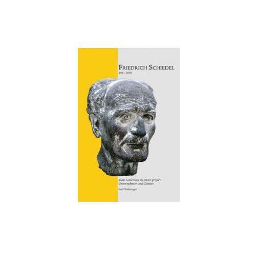 Friedrich Schiedel 1913-2001, pozycja z kategorii Literatura obcojęzyczna
