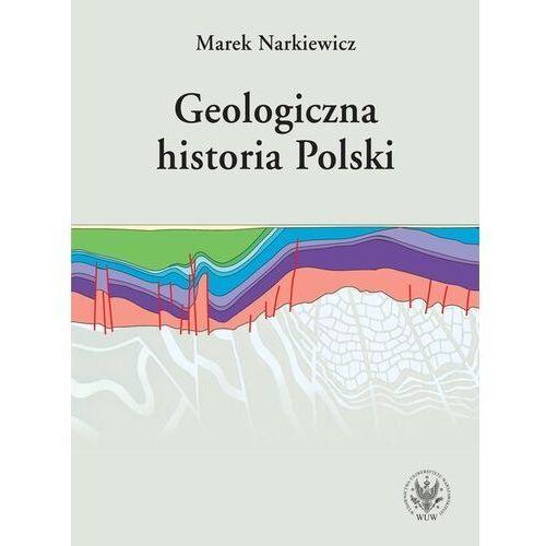 Geologiczna historia Polski - Narkiewicz Marek - książka (9788323542582)