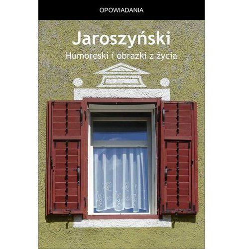 Humoreski i obrazki z życia - Albert Wilczyński (137 str.)