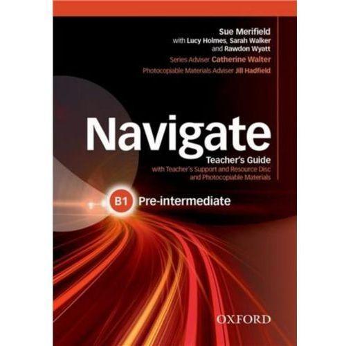 Navigate Pre-Intermediate B1. Teacher's Guide + Teacher's Support + Resource Disc, Oxford University Press