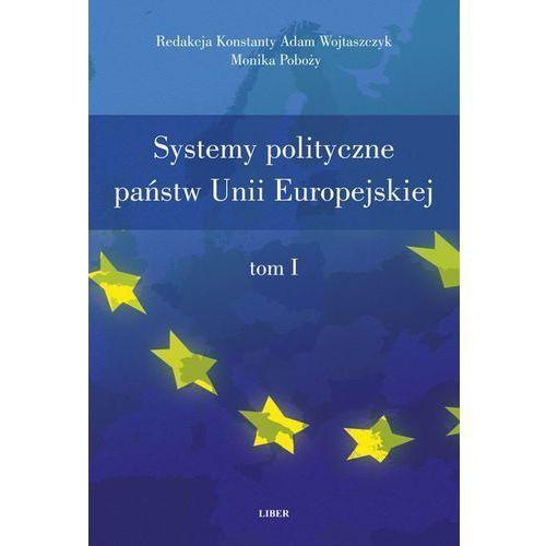 Systemy polityczne państw Unii Europejskiej tom 1-2 (2013)