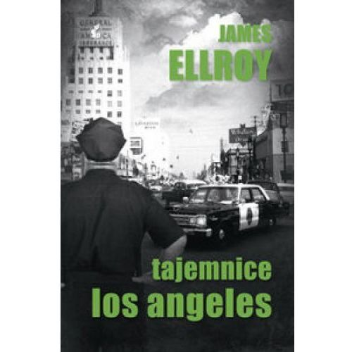 TAJEMNICE LOS ANGELES Ellroy James, Ben Macintyre