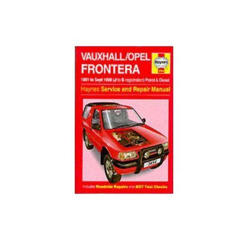 Vauxhall Frontera Service and Repair Manual, Haynes Manuals Inc