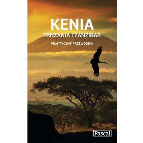 Kenia, Tanzania i Zanzibar praktyczny przewodnik 2015 - Wysyłka od 3,99 - porównuj ceny z wysyłką, książka z ISBN: 9788376424934
