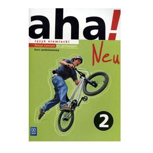 Aha!Neu 2 Język niemiecki Zeszyt ćwiczeń Kurs podstawowy - Praca zbiorowa (9788302155734)