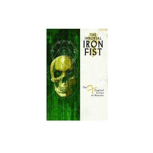 Immortal Iron Fist Vol.2: The Seven Capital Cities Of Heaven (9780785125358)