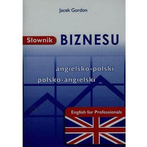 Słownik biznesu ang-pol-ang w.2013 KRAM, Jacek Gordon