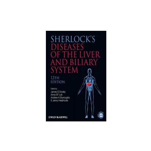Sherlock's Diseases of the Liver and Biliary System (9781405134897)