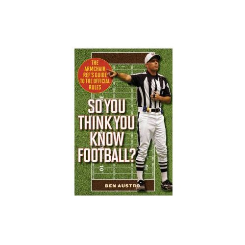 So You Think You Know Football?