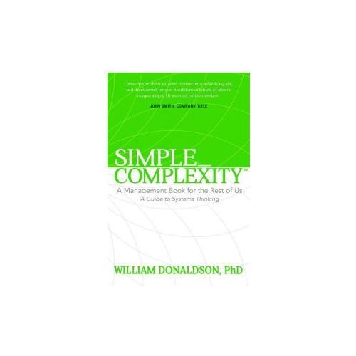 Simple_complexity: A Management Book for the Rest of Us