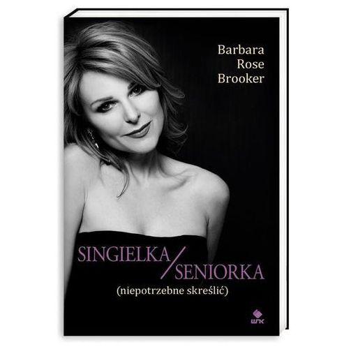 Singielka/seniorka (niepotrzebne skreślić), Wydawnictwo Nasza Księgarnia
