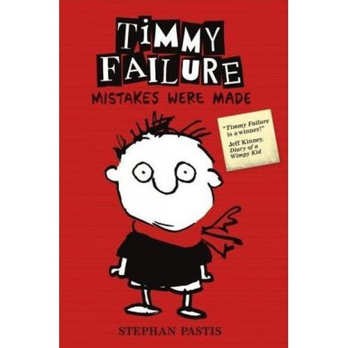 Timmy Failure: Mistakes Were Made (9781406347876)