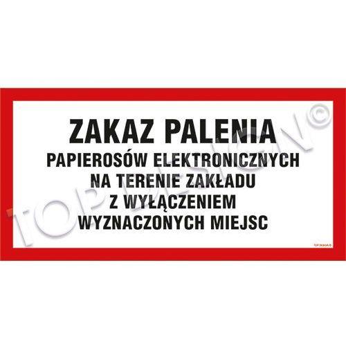 Top design Zakaz palenia papierosów elektronicznych na terenie zakładu z wyłączeniem wyznaczonych miejsc