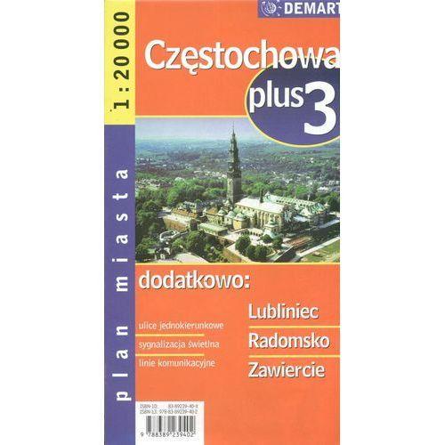 Plan miasta. Częstochowa, Lublin, Radomsko, Zawiercie 1:20 000. Plus3, Demart