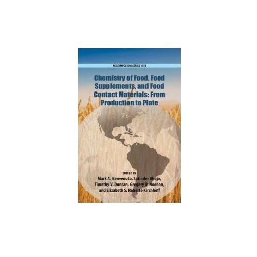 Chemistry of Food, Food Production, and Food Contact Materials (9780841229525)