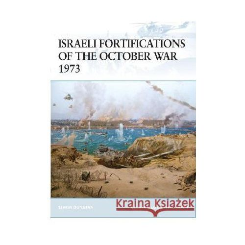 Israeli Fortifications of the October War 1973 (F.#79) (2008)
