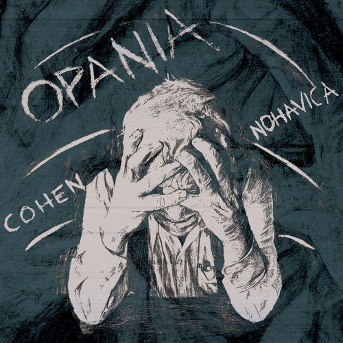 Opania - Cohen - Nohavica