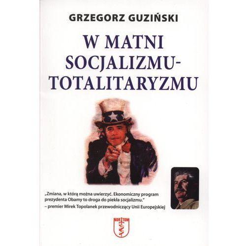 W matni socjalizmu- totalitaryzmu (2010)