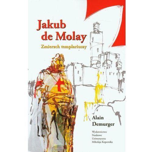 Jakub de Molay Zmierzch templariuszy (2012)