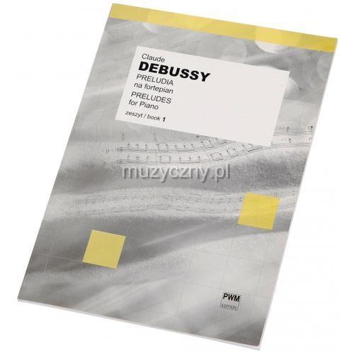 PWM Debussy Claude - Preludia na fortepian z. 1