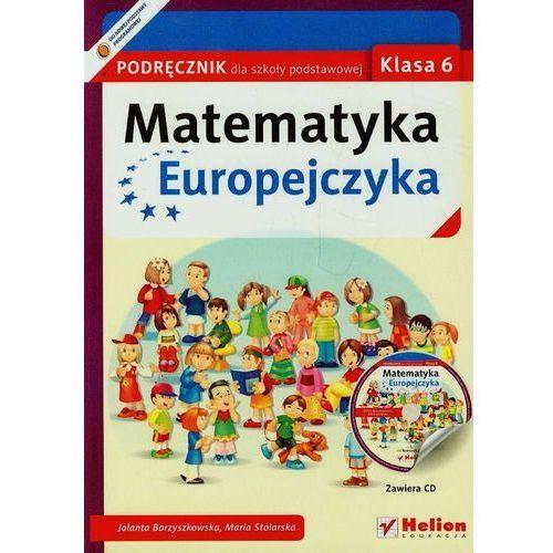 Matematyka Europejczyka. Podręcznik dla szkoły podstawowej. Klasa 6 - Wysyłka od 5,99 - kupuj w sprawdzonych księgarniach !!! (2014)