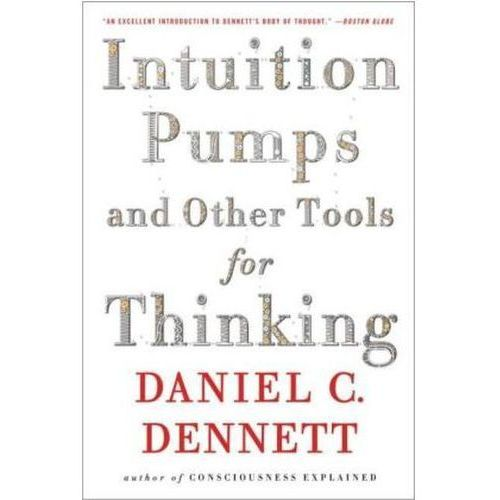 Intuition Pumps and Other Tools for Thinking (9780393348781)