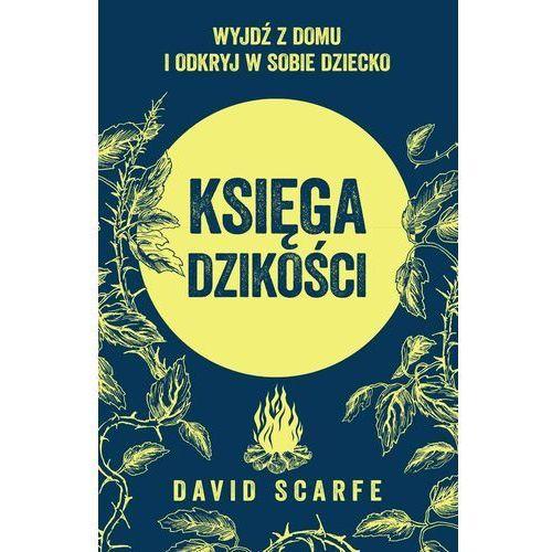 Księga dzikości, David Scarfe