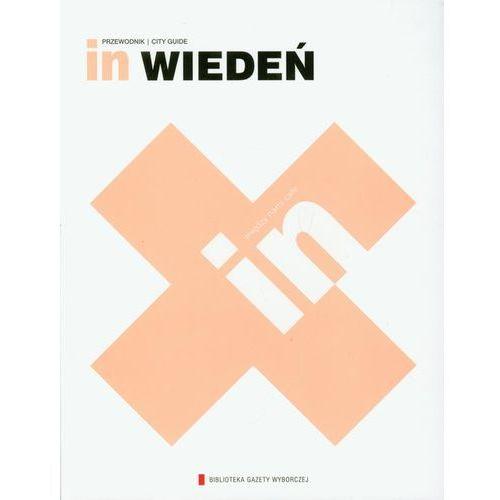 In Wiedeń. Przewodnik. City Guide, oprawa miękka