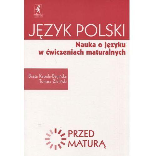 Język polski Nauka o języku w ćwiczeniach maturalnych Zdam maturę, STENTOR
