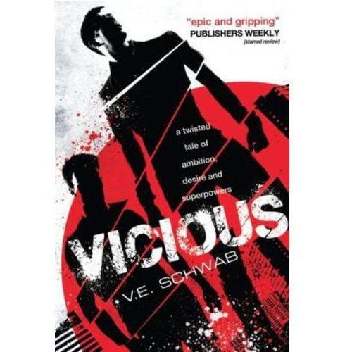 Vicious, Schwab, V. E.