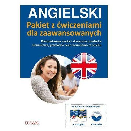 Praca zbiorowa Angielski. pakiet z ćwiczeniami dla zaawansowanych  (9788377886090)