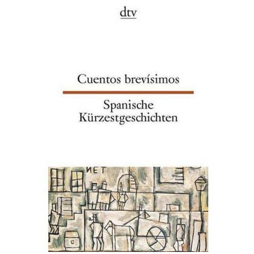 Spanische Kürzestgeschichten. Cuentos brevisimos