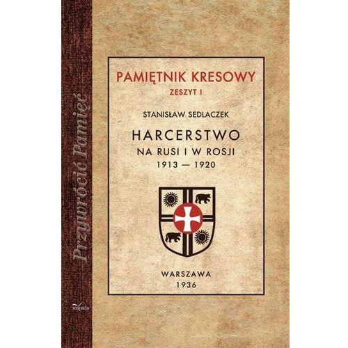 Harcerstwo na Rusi i w Rosji 1913-1920 (9788378505853)