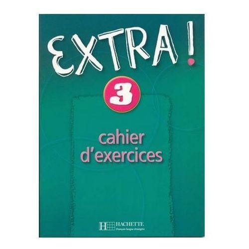 Extra! 3. Język francuski. Zeszyt ćwiczeń Gallon Fabienne, Donson Cynthia
