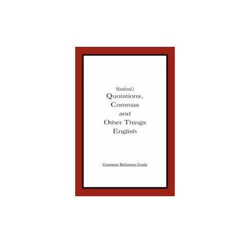 Woodroof's Quotations, Commas and Other Things English